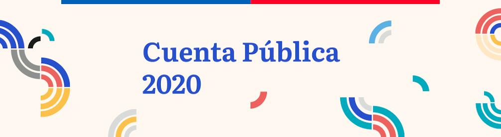 Cuenta Pública 2020 Ministerio de las Culturas, las Artes y el Patrimonio