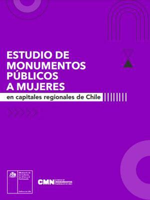 Estudio de monumentos públicos a mujeres en capitales regionales de Chile
