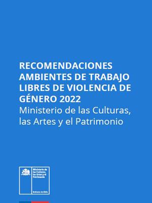 Recomendaciones para ambientes laborales libres de violencia de género 2022