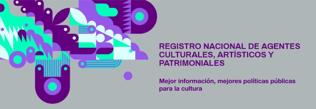 Registro Nacional de Agentes Culturales, Artísticos y Patrimoniales