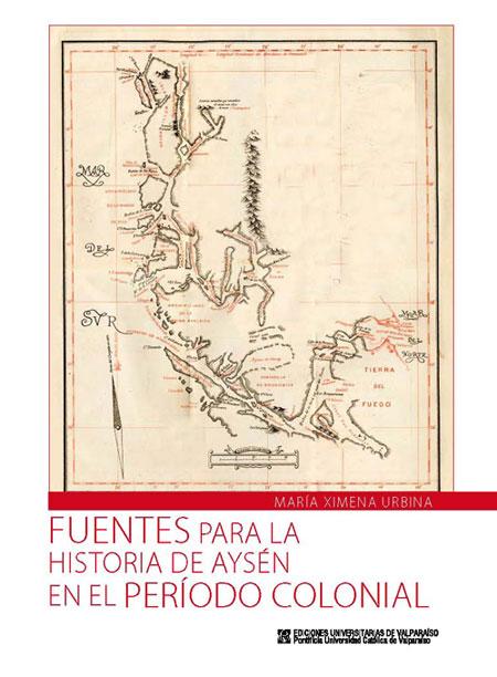 Aysén contará con libro que da cuenta de la Historia Colonial de la región