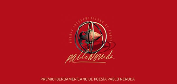 premio iberoamericano de poesía pablo neruda