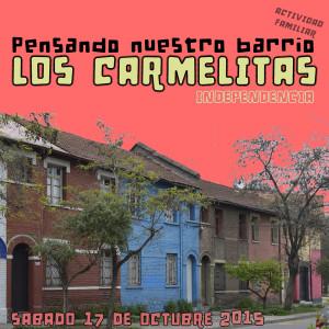 Pensando Nuestro Barrio Los Carmelitas 17 octubre