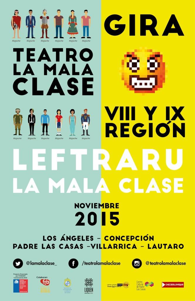 GIRA LEFTRARU Y LA MALA CLASE NOV 2015 SUR CHILE