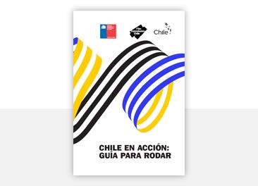 Chile en acción  Guía para rodar   Ministerio de las Culturas, las Artes y  el Patrimonio 6be1a3155d