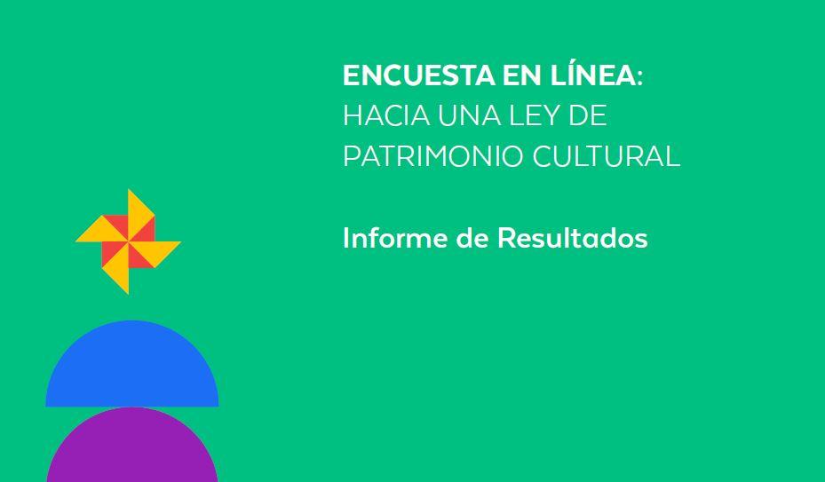 Encuesta Ley de Patrimonio Cultural